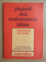 Anticariat: T. M. Yarwood - Physical and mathematical tables