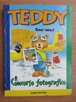 Anticariat: Tony Wolf - Teddy. Il concorso fotografico