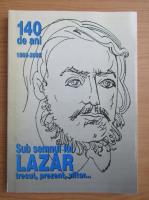 Tudor Opris - Sub semnul lui Lazar. Trecut, prezent, viitor