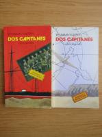 Anticariat: Veniamin Kaverin - Dos capitanes (2 volume)