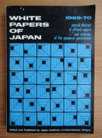 Anticariat: White papers of Japan 1969-1970