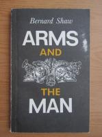 Bernard Shaw - Arms and the man