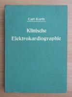 Carl Korth - Klinische Elektrokardiographie (1941)