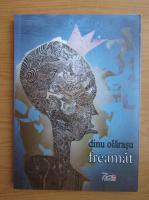 Anticariat: Dinu Olarasu - Freamat