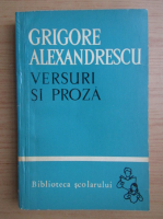 Anticariat: Grigore Alexandrescu - Versuri si proza