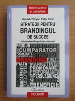 Hamish Pringle - Strategii pentru brandingul de succes