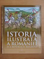 Anticariat: Istoria ilustrata a Romaniei si a Republicii Moldova (volumul 2)
