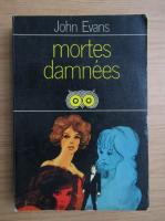 Anticariat: John Evans - Mortes damnees