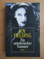 Joy Fielding - Ein morderischer Sommer