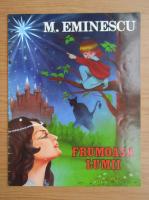 Anticariat: Mihai Eminescu - Frumoasa lumii