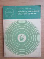 Anticariat: Minodora Patrascu - Noutati in manipularea informatiei genetice