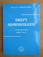 Anticariat: Mircea Preda - Drept administrativ. Partea generala