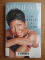 Anticariat: Natalie Cole - Love brought me back
