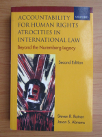 Anticariat: Steven R. Ratner - Accountability for human rights atrocities in international law