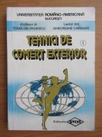 Anticariat: Toma Georgescu - Tehnici de comert exterior (volumul 1)