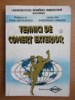 Anticariat: Toma Georgescu - Tehnici de comert exterior (volumul 2)