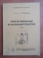 Anticariat: Tudora Sima - Curs de psihologie si sociologie militara (volumul 1)
