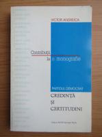 Anticariat: Victor Andreica - Contributii la o monografie. Credinta si certitudini