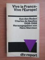 Anticariat: Vive la France! Vive l'Europe!