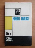 Andrei Marga - Herbert Marcuse