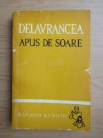 Anticariat: Barbu Stefanescu Delavrancea - Apus de soare