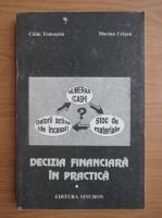 Anticariat: Calin Tomosoiu - Decizia financiara in practica