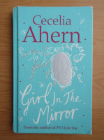 Cecelia Ahern - Girl in the mirror