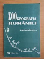 Constantin Drugescu - Zoogeografia Romaniei