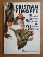 Cristian Timofte - Frontul salvarii nationale. Sanatoriul Vultureni