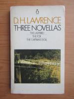 D. H. Lawrence - Three novellas. The ladybird. The fox. The captain's doll
