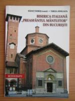 Anticariat: Danut Dobos - Biserica italiana Preasfantul Mantuitor din Bucuresti