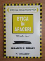 Elizabeth P. Tierney - Etica in afaceri
