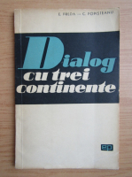 Anticariat: Eugen Preda - Dialog cu trei continente