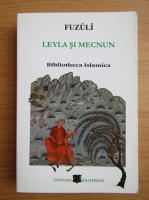 Fuzuli - Leyla si Mecnun (editie bilingva)