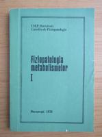 I. Teodorescu Exarcu - Curs de fiziopatologie (volumul 1)