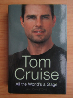 Anticariat: Iain Johnstone - Tom Cruise. All the world's a stage