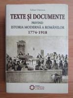 Iulian Oncescu - Texte si documente privind istoria moderna a romanilor