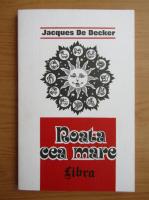 Anticariat: Jacques de Decker - Roata cea mare