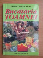 Maria Cristea Soimu - Bucataria toamnei