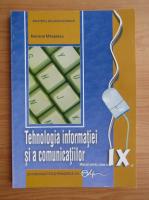 Anticariat: Mariana Milosescu - Tehnologia informatiei si a comunicatiilor. Manual pentru clasa a IX-a (2018)