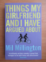 Anticariat: Mil Millington - Things my girlfriend and I have argued about
