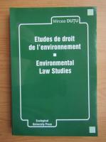 Anticariat: Mircea Dutu - Etudes de droit de l'environnement
