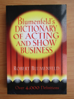 Anticariat: Robert Blumenfeld - Dictionary of acting and show business