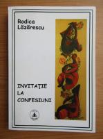 Anticariat: Rodica Lazarescu - Invitatie la confesiune