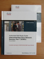 Anticariat: Steve McQuerry - Authorized self-study guide interconnecting Cisco Network devices (2 volume)