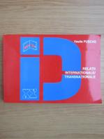 Anticariat: Vasile Puscas - Relatii internationale, transnationale