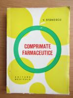 Anticariat: Vasile Stanescu - Comprimate farmaceutice