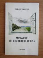 Anticariat: Veronica Pavel Lerner - Miniaturi de dincolo de ocean