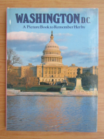 Anticariat: Washington D. C. A picture book to remember Her by