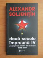 Anticariat: Alexandr Soljenitin - Doua secole impreuna. Evreii si rusii inainte de revolutie, 1795-1917 (volumul 4)